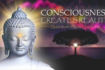 Consciousness Creates Reality – Quantum Physics Explains